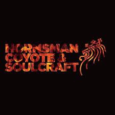 Hornsman Coyote & Soulcraft